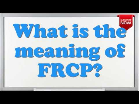 What is the full form of FRCP?