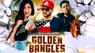 GOLDEN BANGLES (Official Video) Kamal Choudhary Ft. Beraagi |Latest Rajasthani Songs 2020| राजस्थानी