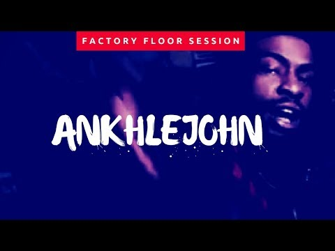 ANKHLEJOHN - Factory Floor Live Performance feat Raheim Supreme