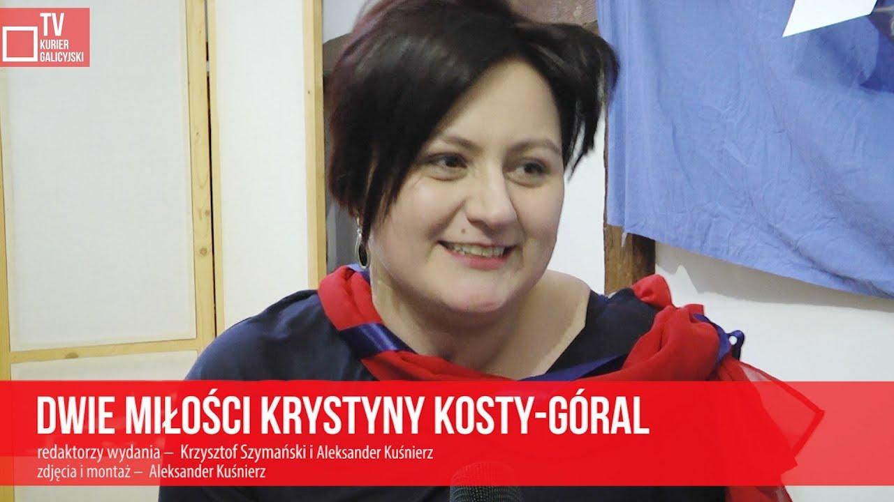 Dwie miłości Krystyny Kosty-Góral