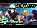 Who is Pagla Director Team ? Who is Kaissa ?? face Reveal QnA