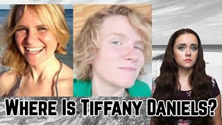 Where Is Tiffany Daniels? // Vanished Without a Trace