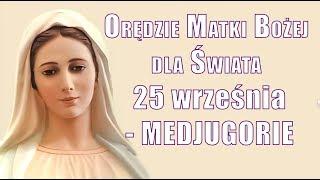 MEDJUGORIE - Orędzie Matki Bożej z 25 września 2018 r dla świata - Przesłanie KRÓLOWEJ POKOJU