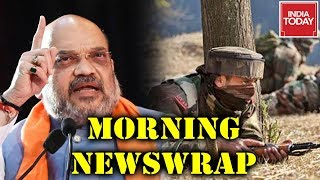 Morning Newswrap : Pak Violates Ceasefire Targetting Schools  | Stir Over '1 Nation 1 Language'