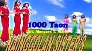 Nainggolan Sister - 1000 Taon - (Official Lyric Video)