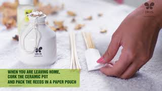 How to use your Iris reed diffuser?