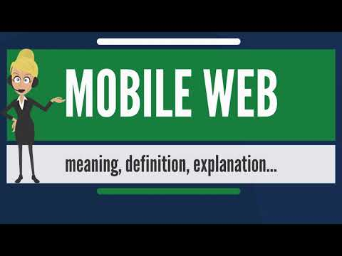 What is MOBILE WEB? What does MOBILE WEB mean? MOBILE WEB meaning, definition & explanation