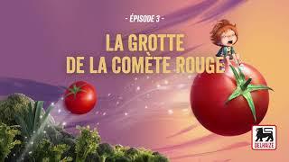 Épisode 3 - La Grotte de la Comète Rouge