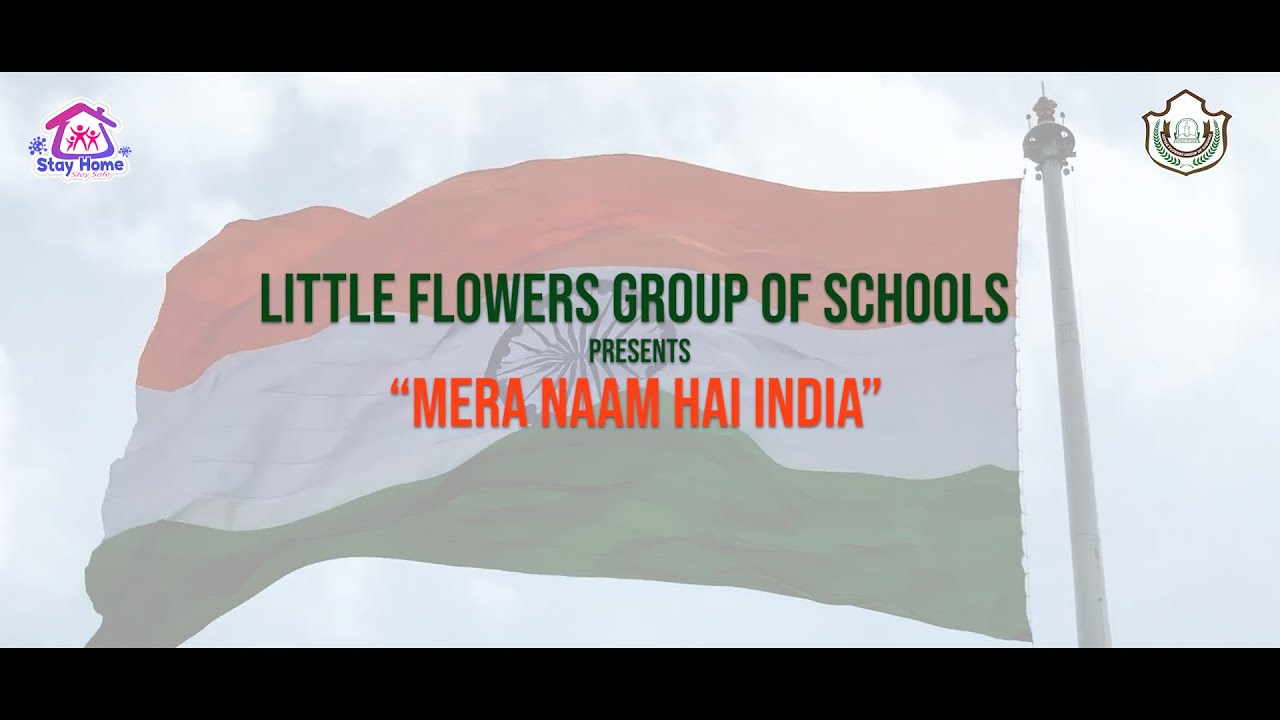 Little Flowers Group of Schools has launched 'Mera Naam hai India' on it's 46th Foundation Day
