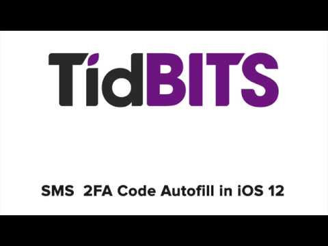 SMS Text Message Login Codes Autofill in iOS 12 and Mojave