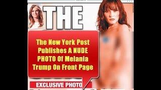 A NUDE PHOTO Of Melania Trump