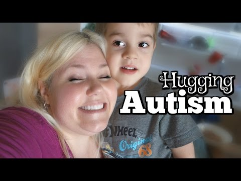 AUTISM AND HUGGING