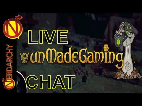 Talking D&D with unMade Gaming- Nerdarchy Live Chat #149