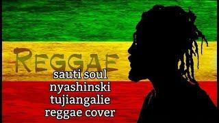 Sauti Sol - Tujiangalie ft Nyashinski (Official  Video) REGGAE COVER BY FLY HIGH KENYA