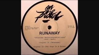 Runaway - Chapter IV (Tensnake Mix)