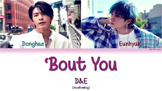 SUPER JUNIOR D&E (슈퍼주니어 D&E) - 'Bout you [Han|Rom|Eng] Color Coded Lyrics