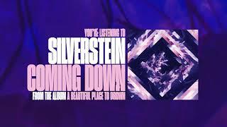 Silverstein - Coming Down