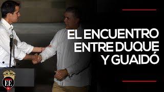 Duque y Guaidó: las declaraciones de su primer encuentro | El Espectador