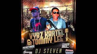 DJ STEVEN - VYBZ KARTEL & TOMMY LEE MIX NOV 2014