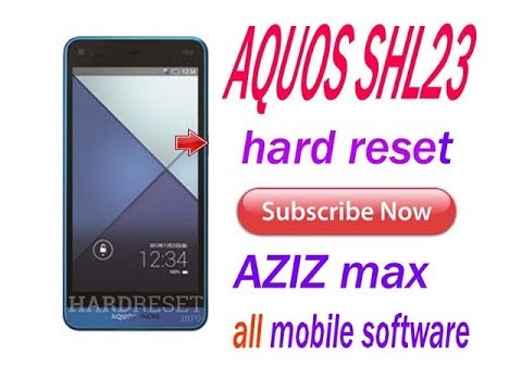 Sharp Aquos Phone SHL23 Hard Reset and Forgot Password Recovery, Factory  Reset