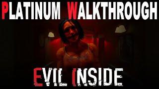 Evil inside 100% full platinum walkthrough | trophy & achievement guide mp3