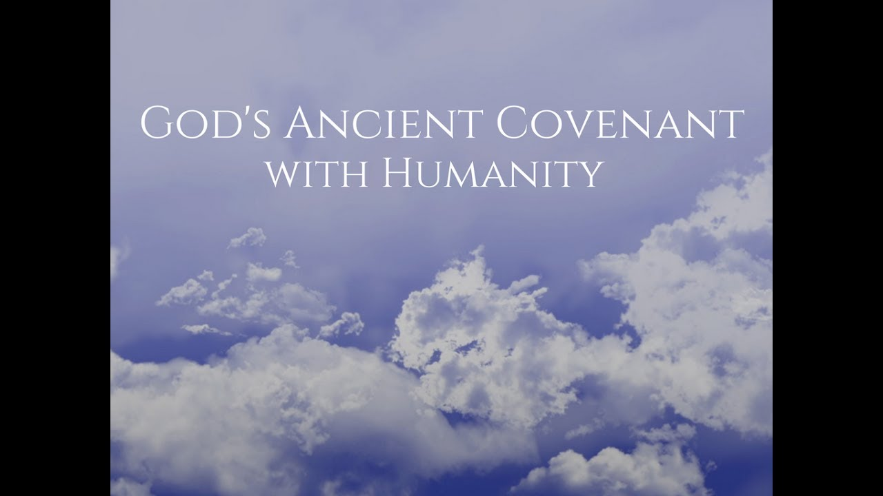 God's Ancient Covenant with Humanity - The New Message from God