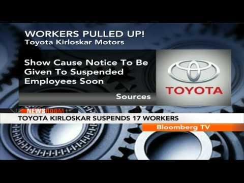 Newsroom- Toyota Kirloskar Suspends 17 Workers