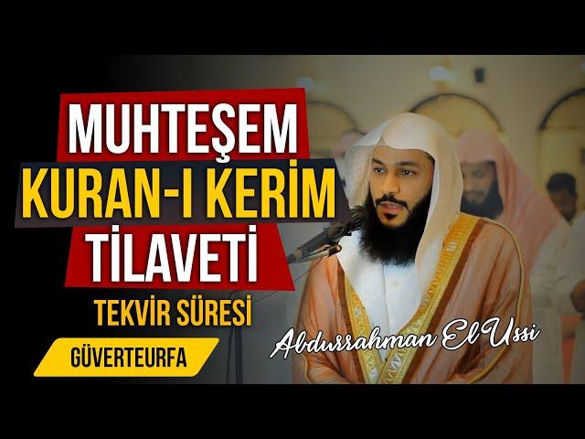 Muhteşem Kuran-ı Kerim Tilaveti - Tekvir Süresi   Güverteurfa