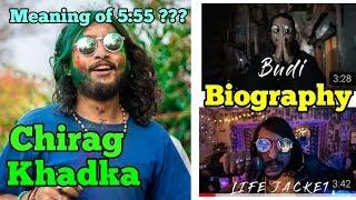 Chirag Singh khadka Biography/Lifestyle || 555 meaning || Budi || Lifejacket ||