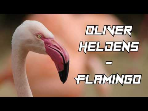 Oliver Heldens - Flamingo [NEW]