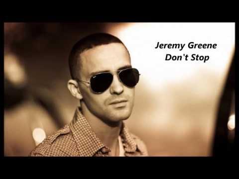 Jeremy Greene Don't Stop 2013