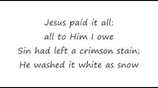 Jesus Paid It All Fernando Ortega 16x9 lyrics