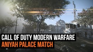 Call of Duty Modern Warfare- Domination Match - Aniyah Palace 20 vs 20 map