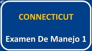 Examen De Manejo De Connecticut 1
