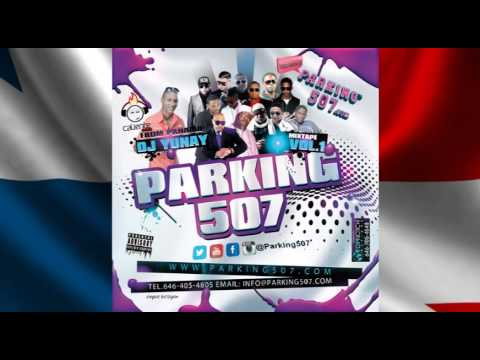 Parking507® DJ Yunay, Plena de Panama, Dancehall Mix, Reggae Mix, Bomba y Plena