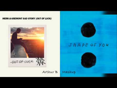 Ed Sheeran Vs Merk & Kremont - Shape of sad story (Arthur B mashup)