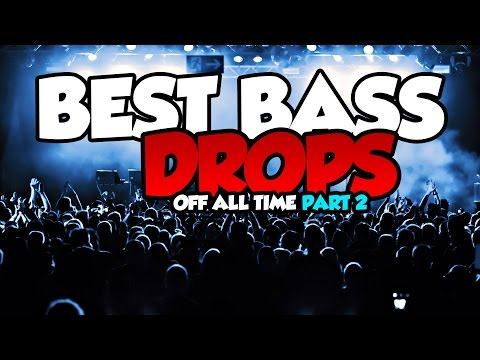 Best Bass Drops of All Time | Episode 2