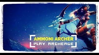 Archeage 2.9 Следопыт [Ammoni] День союза орков и хаоса!