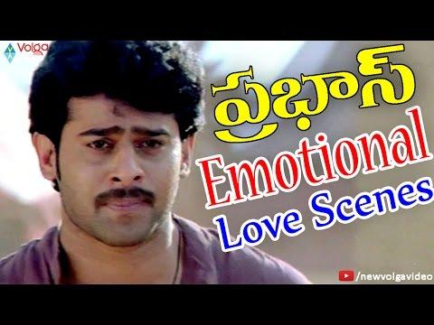 Prabhas Emotional Scenes - Telugu Sentimental And Emotional Scenes - 2016