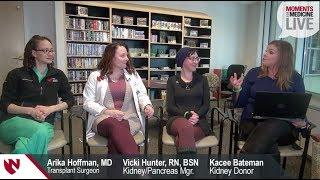 The Gift of Life - Kidney Transplantation at Nebraska Medicine