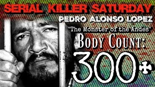 Serial Killer Saturday Pedro Alonso Lopez WARNING EXTREMELY GRAPHIC