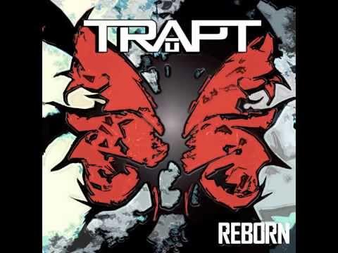 "TRAPT ""Too Close"" from new album ""Reborn"""