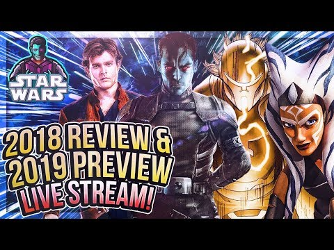 Live Reaction to SWT's Fan Film, Star Wars 2018 Review & 2019 Preview, Patreon Questions & MORE!