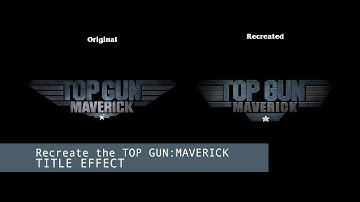 Tutorial: Recreate the Top Gun Maverick Title