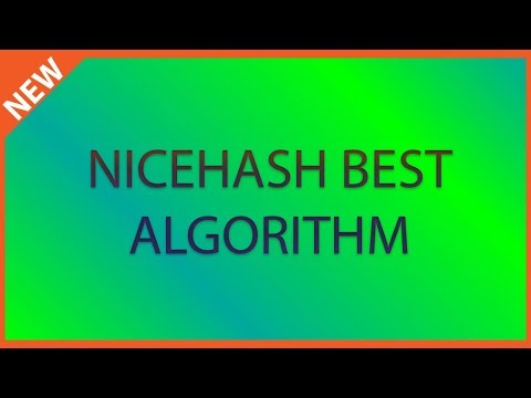 Nicehash best algorithm for each GPU