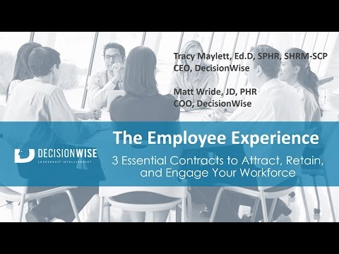 The Employee Experience: 3 Essential Contracts to Attract, Retain, and Engage Your