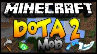 Minecraft - DOTA 2 MOD