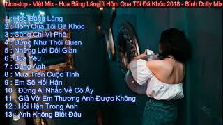 Nonstop - Việt mix - Hoa Bằng Lăng ft Hôm Qua Tôi Đã Khóc