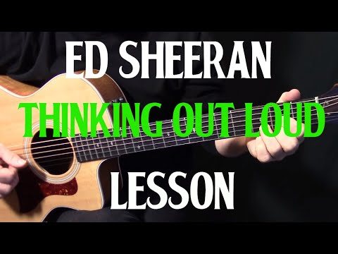 """How To Play """"Thinking Out Loud"""" On Acoustic Guitar By Ed Sheeran Live Version Acoustic Guitar Lesson"""