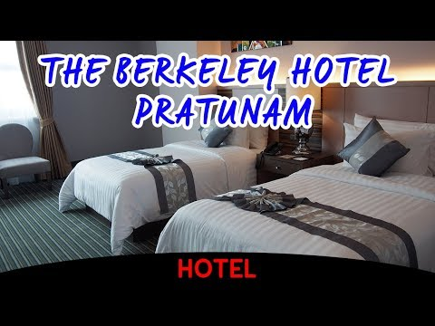 The Berkeley Hotel Pratunam [Video Room Tour]